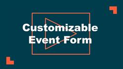 Customizable Event Form Setup